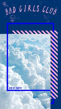 Bad Girls Club - Carolyn Glaser #feminism #clouds #modern #graphicdesign #collage