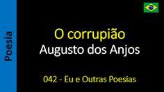 Augusto dos Anjos - Eu e Outras Poesias: 042 - O corrupião