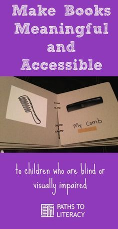 5 tips to make books meaningful and accessible to children who are blind or low vision