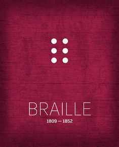 The Inventors Series 021 Braille. A growing series of minimalistic designs celebrating the men and women of science and discovery who have shaped our world.