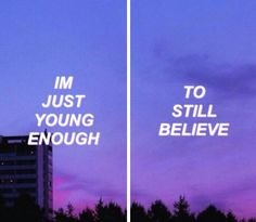 """""""But young enough not to know what to believe in."""" Champion~ By Fall Out Boy  ❤❤❤"""