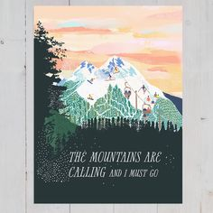 The Mountains are calling Art print Gifts For My Sister, Call Art, The Mountains Are Calling, Digital Wall, Adventure Is Out There, Beautiful World, Wall Art Prints, Artwork
