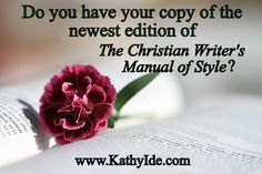 The New Christian Writer's Manual of Style – Kathy Ide Book Services