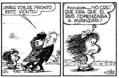 Puuuucha el viento Mafalda Quotes, H Comic, Frases Humor, Happy Birthday To Us, Humor Grafico, Calvin And Hobbes, Great Quotes, Slogan, Wise Words