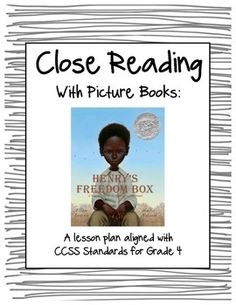 """Close Reading with Picture Books - Lesson Plan for """"Henry's Freedom Box"""