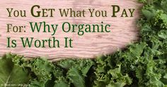 New studies prove organic and grass-fed food crops have fewer, if any pesticide residues, and about half the amount of cadmium, a toxic metal and carcinogen. http://articles.mercola.com/sites/articles/archive/2016/02/29/organic-food-grass-fed-meat-milk.aspx
