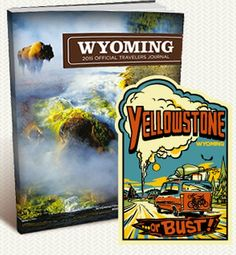 Wyoming Free Yellowstone or Bust! Sticker and Wyoming Travel Guide - Canada and US