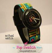 POP SWATCH! Had this exact one!