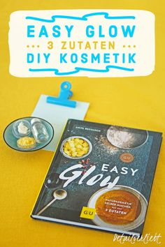 "www.detail-verliebt.de: Mit dem Buch ""Easy Glow"" gelingt der Einstieg in Kosmetik selber machen garantiert. Nur  3 Zutaten reichen aus um Rezepte ganz einfach nachzurühren. #kosmetikselbermachen #diykosmetik #naturkosmetikselbermachen #buch #rezension #buchrezension #stopbuyingstartmaking #keinekosmetikkaufen Makeup Set, Skin Makeup, Discount Makeup, No Foundation Makeup, Eyebrow Pencil, Loreal Paris, Bronzer, Mascara, Easy"