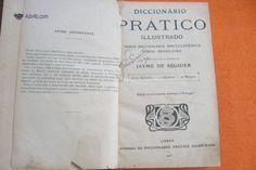 Diccionáro Prático ILLustrado - Jayme De Séguier 1910 Diccionáro Prático ILLustrado . Publicado sob a direcção de Jayme de Séguier . Edição exclusivamente destinada a Portugal . Emprensa do ...