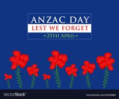 Anzac day lest we forget on blue background vector image on VectorStock Anzac Day, Remembrance Day, Lest We Forget, Single Image, Blue Backgrounds, Adobe Illustrator, Happy Holidays, Vector Free, Web Design