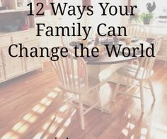 12 Ways Your Family Can Change the World.jpg