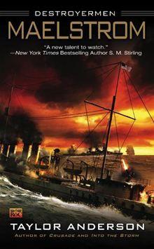 Destroyermen Series -  Taylor Anderson