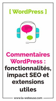 Commentaires WordPress : le guide complet sans modération ! Extensions, Wordpress, Guide, Seo, Check Box, Comment, Sew In Hairstyles, Hair Extensions, Sew Ins