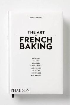 tumblr_m9hasotuta1qahakgo1_400.jpg 400 × 600 pixels French Bakery, French Food, French Pastries, French Art, Book Cover Design, Book Design, Editorial Layout, Book And Magazine, Graphic Design Typography
