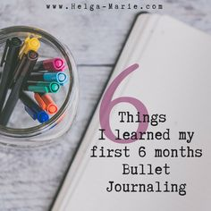 I have been bullet journaling as a way to keep my life a little more organized since January. See what 6 things I have learned during my first 6 months!   www.Helga-Marie.com