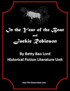 In the Year of the Boar and Jackie Robinson novel unit-- great novel unit for diversity, culture, bullying. Lots of activities like character charts, compare contrast, mini research projects, trading card activity...