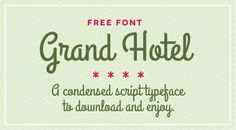 Free font: Grand Hotel | How About Orange