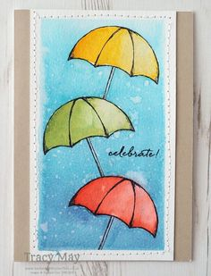 handmade card: Weather Together by Stampin' Up! Tracy May #GDP48 ... tall and narrow ... umbrellas ... watercolor ... luv the water splats on the background ...