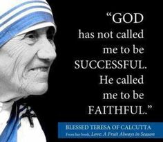 Mother Theresa Don't live for results, live out of obedience. Favorite Quotes, Best Quotes, Ex Amor, Mother Images, Catholic Quotes, Catholic Religion, Catholic Prayers, Mother Teresa, Blessed Mother