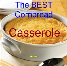 The BEST cornbread casserole…1 box Jiffy corn bread, 1 can kernel corn & 1 can cream corn (both drained), 8 oz sour cream, 2 eggs & 1 stick butter. Mix melted butter with eggs and sour cream, add corn and then mix in corn bread mix. Bake in greased pan at 450 for 40 minutes
