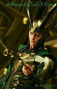 """You should read """"An Unexpected Turn Of Events (Loki Fanfiction)"""" on #Wattpad. #fanfiction"""