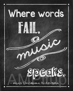 Chalkboard Where Words Fail, Music Speaks Word Art 8 x 10 inches INSTANT DOWNLOAD digital file