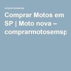 Comprar Motos em SP | Moto nova – comprarmotosemsp