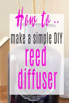 How to make a DIY reed diffuser - a simple DIY tutorial that takes just 5 minutes and helps freshen your air and style up your home. Lovely home scents are possible with this easy DIY craft Home Hacks, Diy Hacks, Cleaning Hacks, Home Scents, Small Homes, Everyday Objects, Easy Diy Crafts, Air Freshener, Simple Diy