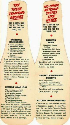 Heinz~my granny made everythign with ketchup.loved her ketchup spaghetti and pot roast! Retro Recipes, Old Recipes, Cookbook Recipes, Beef Recipes, Cooking Recipes, Recipies, Easy Recipes, Spam Recipes, Homemade Cookbook