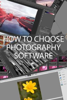 How to decide which image editing software is right for you by looking at the various features offered and how they can improve your workflow.