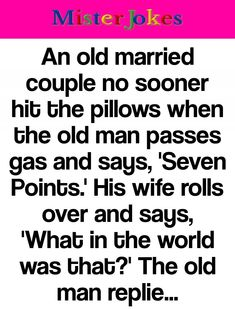 An old married couple no sooner hit the pillows when the old man...