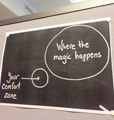 Now leave the comfort zone…