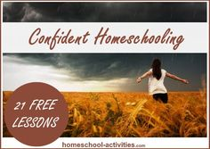 FREE 21 lesson e-course in 10 minutes a day from one of the few 2nd generation homeschooling families. www.homeschool-activities.com/courageous-homeschooling-eCourse.html