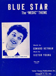 FELICIA SANDERS - VICTOR YOUNG - BLUE STAR - THE MEDIC THEME - 1955 - MUSIKNOTE