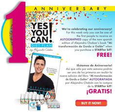 Get your STARTer kIT this week and be one of the first people to get an AUTOGRAPHED copy of the new Spanish Edition of Alejandro Chabán's book for FREE! diet plan, chabán book, starter kit, spanish edit, yesyoucan diet, autograph copi