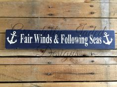 Fair Winds & Following Seas Sign Nautical by gracefullyjaded