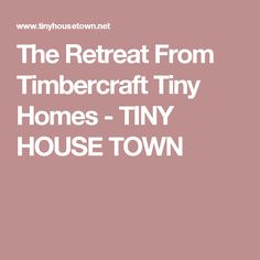 tiny house construction dvd how to for tiny houses on wheels home rh in pinterest com Tiny House On Wheels Kit Tiny House On Wheels Kit