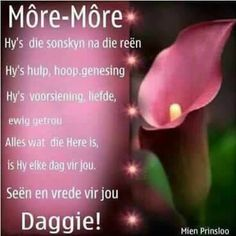Good Morning Wishes, Day Wishes, Good Morning Quotes, Goeie Nag, Goeie More, Special Quotes, Afrikaans, Quote Of The Day, Food