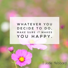 That's it. Pretty simple, right? #itsthesimplethings #behappy #choices #choosehappy