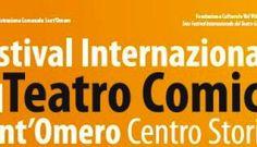 """Sant'Omero. Torna il Festival Nazionale del Teatro Comico: la """"sagra"""" delle risate"""