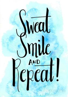 Sweat smile and repeat, motivational quotes, watercolor quotes, exercise quote Sweat smile and repea Sweat Quotes, Smile Quotes, Cute Quotes, Words Quotes, Qoutes, Sayings, Calligraphy Quotes Doodles, Brush Lettering Quotes, Inspirational Quotes Wallpapers