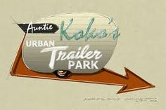 I Love A Good Trailer Park Vintage TrailersMobile HomesCampers