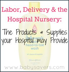 What Items Did Your Hospital Provide for Labor, Delivery and Postpartum Care? - BabySavers