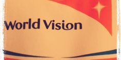 World Vision, Gay Marriage and Taking a Stand on the Backs of Starving Children
