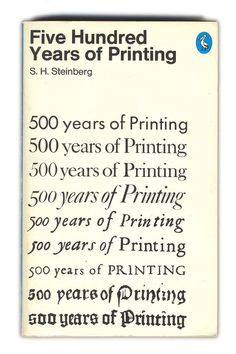 500 Years of Printing. Neat depiction of the evolution of #type