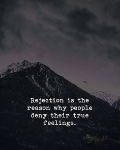 Rejection is the reason.. via (https://ift.tt/2wLV77B)