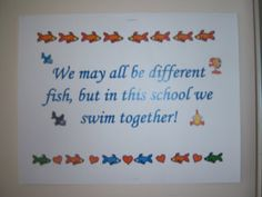We may all be different fish, but in this school we swim together! I love the Fish Philosophy :) Future Classroom, School Classroom, School Fun, First Day Of School, Classroom Decor, School Stuff, School Ideas, Swim School, Sunday School