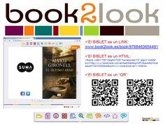 """Book2look, una herramienta muy útil.    """"Se trata de generar un widget bibliográfico para un determinado libro –la herramienta le llama Biblet– en el que se puede incluir un trozo del libro, la cubierta, un video, etc… """""""