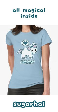 Unicorn on the Inside t-shirts for women. Click to see multiple styles and colors.